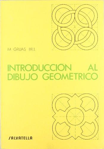 9788472102736: Introducción al dibujo geometrico