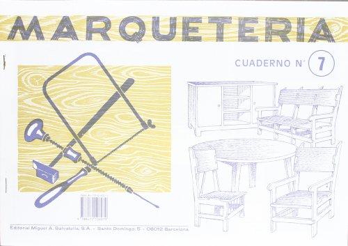 9788472106079: Marqueteria 7 (Marquetería)