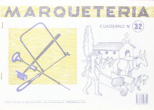 9788472106321: Marquetería 32