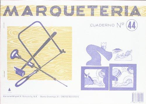 9788472106444: Marqueteria 44 (Marquetería)