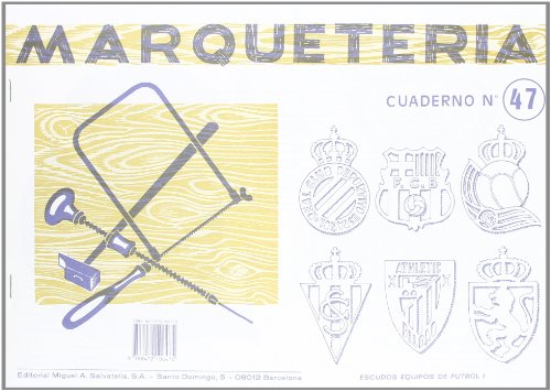 9788472106475: Marqueteria 47 (Marquetería)