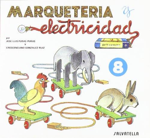 9788472106581: Marqueteria y electricidad 8