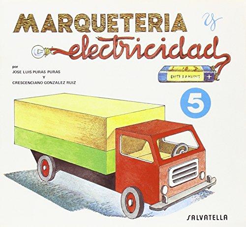 9788472107854: Marqueteria Y Electricidad 5