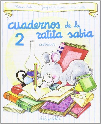 9788472109742: Cuaderno ratita sabia 2(cur.) (Cuaderno ratita sabia cursiva)