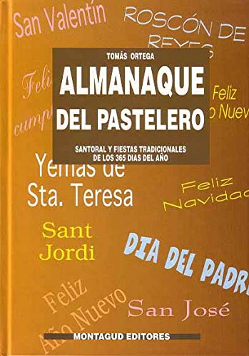 9788472120655: Almanaque del pastelero