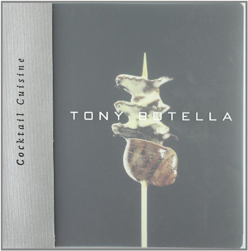 9788472121041: Cocktail Cuisine by Tony Botella, Hardcover 214 pages