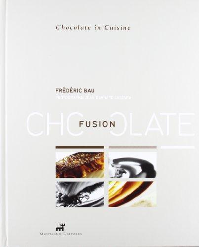 Fusion Chocolate: Frederick Bau