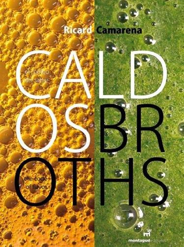 9788472121577: Caldos [Ricard Camarena] Broths
