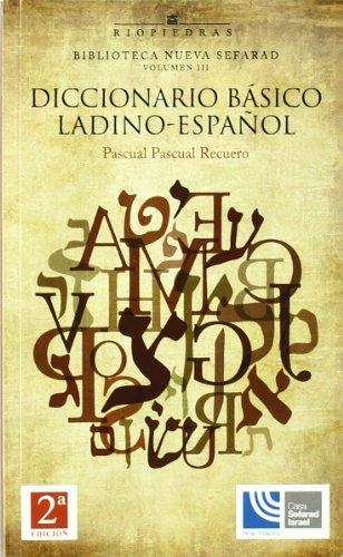 9788472130883: Diccionario basico ladino-español (Biblioteca nueva sefarad)