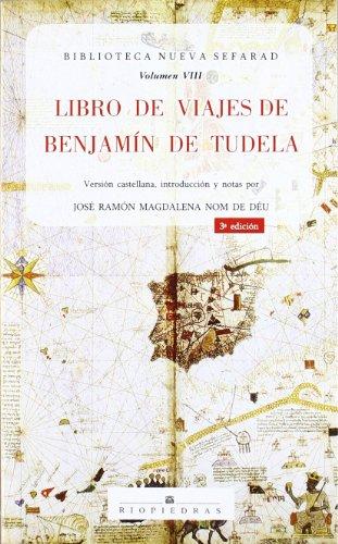 9788472130944: Libro de viajes de Benjamín de Tudela (Biblioteca Nueva Sefarad) (Spanish Edition)
