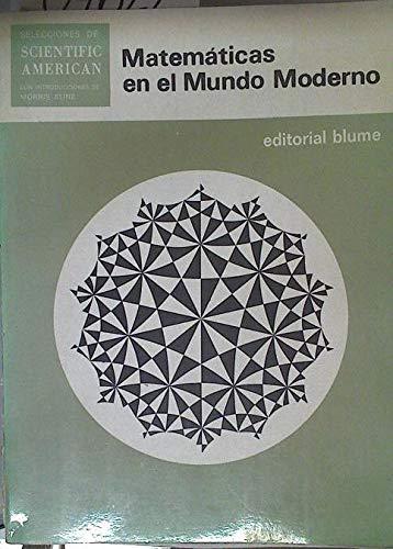 9788472140530: Matematicas en el mundo moderno