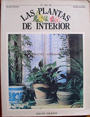 9788472140554: A b c de las plantas de interior, el