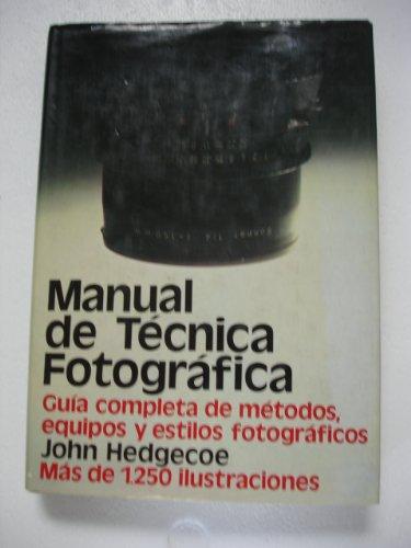 9788472141179: Manual de la tecnica fotografica
