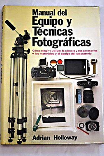 9788472142282: MANUAL DEL EQUIPO Y MATERIAL FOTOGRAFICO