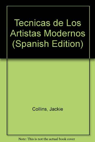 9788472143043: Tecnicas de los artistas modernos