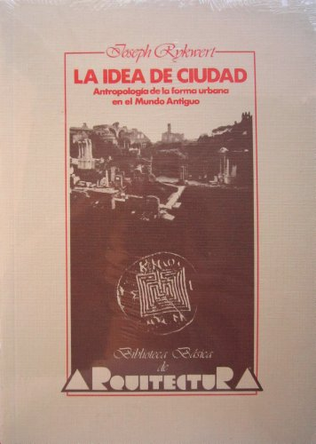 9788472143203: La idea de ciudad / The Idea of City (Guias De Jardineria) (Spanish Edition)