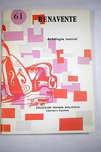 9788472153806: Jacinto Benavente. Antología teatral