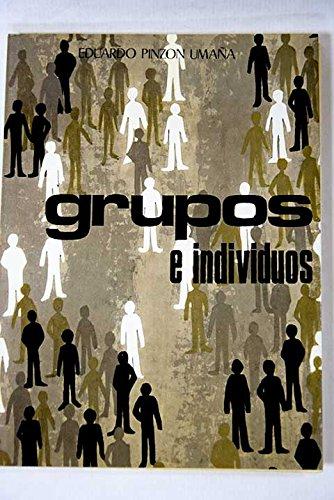 9788472212251: Grupos e individuos: Dimensión dialéctico psicoanalítica (Spanish Edition)