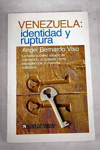 9788472220638: Venezuela: Identidad y Ruptura