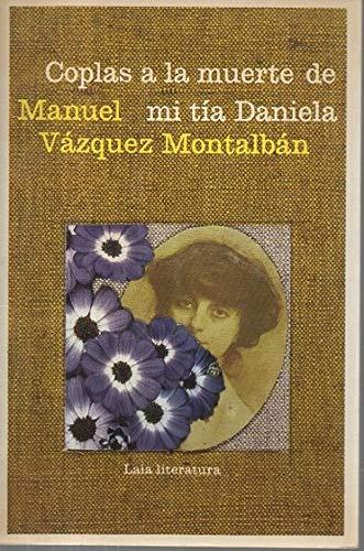Coplas a la muerte de mi tia: Vazquez Montalban, Manuel