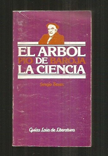 9788472221505: El arbol de la ciencia: Pio Baroja (Guias Laia de literatura) (Spanish Edition)