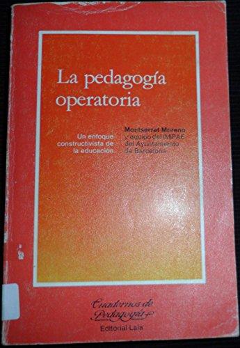 9788472221970: Pedagogia operatoria, la