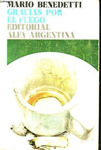 9788472222724: Gracias por el fuego (Ediciones de bolsillo ; 368 : Literatura : Narativa) (Spanish Edition)