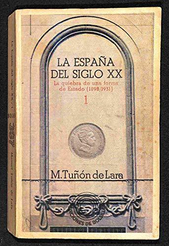 LA ESPAÑA DEL SIGLO XX. I La: TUÑÓN DE LARA,