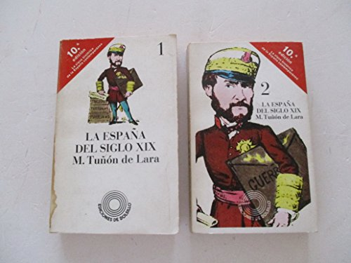 9788472222953: La España del siglo XIX (Ediciones de bolsillo ; 312) (Spanish Edition)