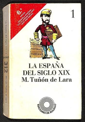 9788472222960: La Espana del siglo XIX