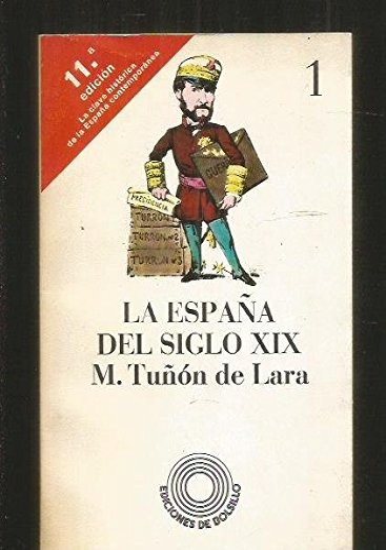 9788472222960: España del siglo XIX tomo 1