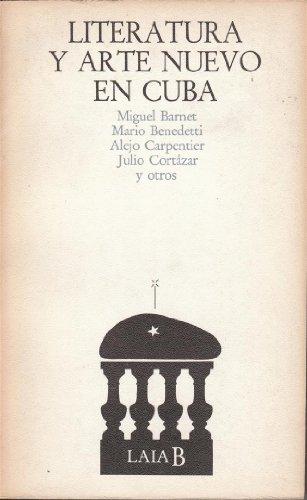 Literatura y arte nuevo en Cuba.: Barnet, Miguel /