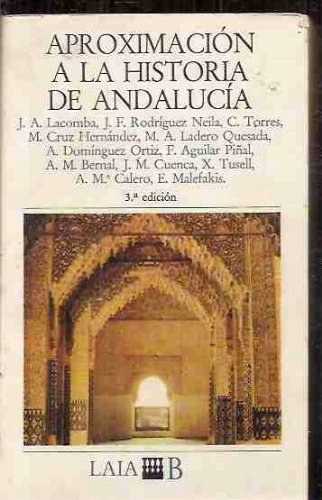 Aproximacion a la historia de Andalucia (Laia