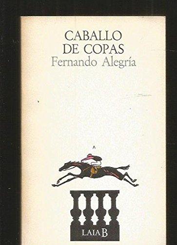 Caballo de copas: Novela (Laia B) (Spanish Edition): Alegria, Fernando