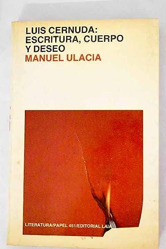 9788472228481: Luis Cernuda: Escritura, cuerpo y deseo (Papel 451) (Spanish Edition)