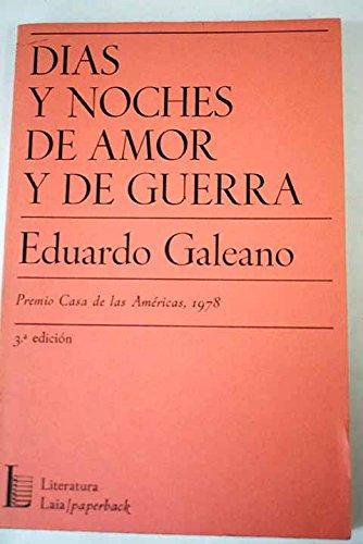 9788472228917: D¸as y noches de amor y de guerra (Laia/paperback ; 41)