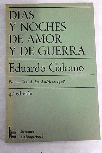 Días y noches de amor y de: Galeano, Eduardo H.