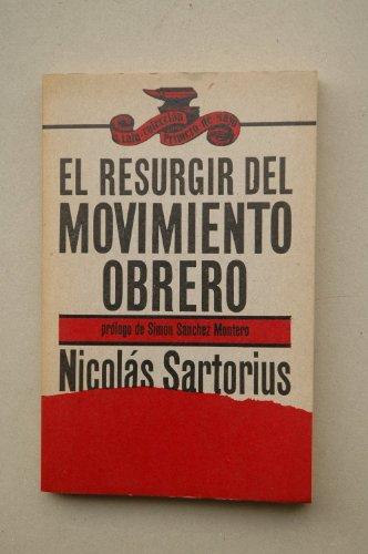 9788472229518: El resurgir del movimiento obrero (Colección Primero de mayo ; no. 2) (Spanish Edition)