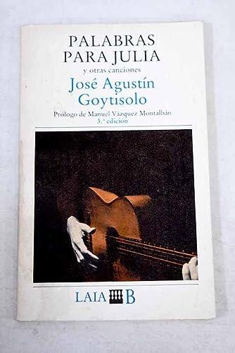 Palabras para Julia y otras canciones (Laia/literatura): Goytisolo, Jose Agustin