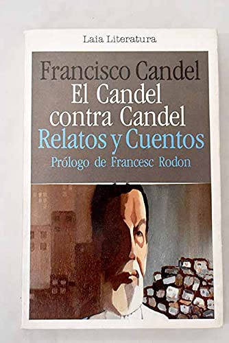 9788472229952: El Candel contra Candel: Relatos y cuentos (Laia Literatura ; 24) (Spanish Edition)