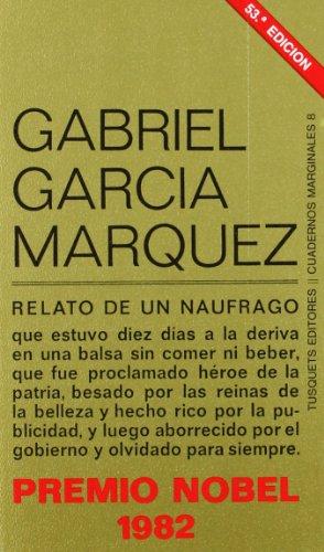 Relato de un naúfrago.: Garcia Marquez, Gabriel