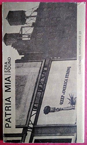 Patria Mia (Marginales) (Spanish Edition): Pound, Ezra