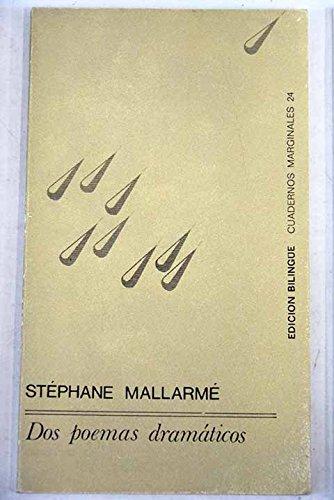 Dos Poemas Dramaticos (Spanish Edition): Mallarme, Stephane