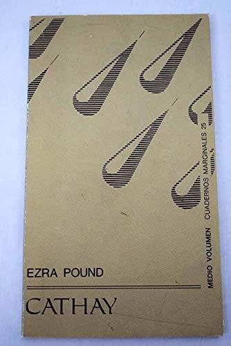 Cathay (Spanish Edition): Pound, Ezra