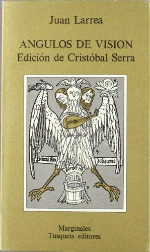 Angulos De Vision (Marginales ; 62) (Spanish: Larrea, Juan