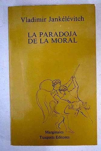 9788472230774: La paradoja de la moral (Marginales)