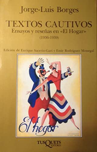 9788472230927: Textos Cautivos / The Captive (Marginales) (Spanish Edition)