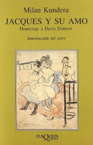 9788472230934: Jacques y su amo (Volumen Independiente)