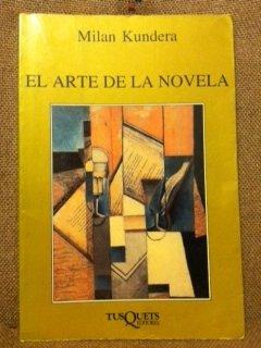 9788472230996: El Arte de La Novela (Spanish Edition)