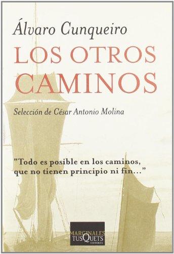 9788472231016: Los Otros Caminos (Marginales) (Spanish Edition)